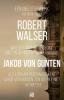 Robert  Walser,Jakob von Gunten