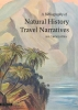 <b>Anne S.  Troelstra</b>,A Bibliography of Natural History Travel Narratives - natuurhistorische reisverhalen