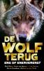 De Wolf terug,eng of enerverend?