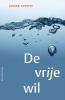 Gerard  Bodifee,De vrije wil