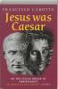 <b>Francesco Carotta</b>,Was Jesus Caesar?