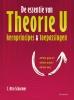 Otto  Scharmer,De essentie van Theorie U
