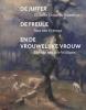 <b>Kees  Verbeek</b>,De juffer, de freule en de vrouwelijke vrouw