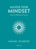 <b>Michael Pilarczyk</b>,Master your mindset