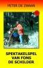 <b>Peter de Zwaan</b>,Bob Evers Bob Evers deel 56 Spektakelspel van Fons de Schilder ISBN 9789082052367
