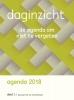 ,<b>Daginzicht agenda 2018 I (jan tjun 2017), deel II (jul t/m dec 2017)</b>