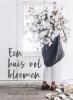 Annabelle  Hickson,Een huis vol bloemen