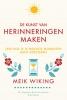 <b>Meik  Wiking</b>,De kunst van herinneringen maken