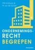 Nynke van der Schaaf Peter  Enthoven,Ondernemingsrecht begrepen
