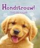 <b>Anna  Claybourne</b>,Hondstrouw!, 46 schattige pups