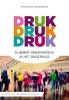 Annemieke  Schoemaker ,Druk, druk druk… Slimmer organiseren in het onderwijs