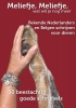 Kees van Kooten, Sylvia de Witt, Roos  Boum,Meliefje, meliefje