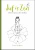 Diana  Gjaltema ,Juf is Zen