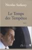 NICOLAS SARKOZY,Le Temps Des Temp?tes