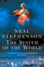 Stephenson, Neal System of the World, The