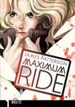 Patterson, James Maximum Ride: Manga Volume 1