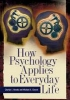 Brooks, Charles I.,   Church, Michael A.,How Psychology Applies to Everyday Life