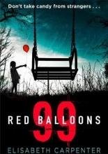 Carpenter, Libby 99 Red Balloons