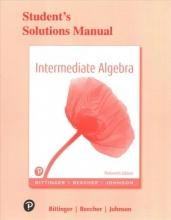 Marvin L. Bittinger,   Judith A. Beecher,   Barbara L. Johnson Student`s Solutions Manual for Intermediate Algebra