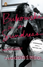 Addonizio, Kim Bukowski in a Sundress