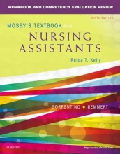 Sheila A. Sorrentino,   Leighann Remmert Workbook and Competency Evaluation Review for Mosby`s Textbook for Nursing Assistants