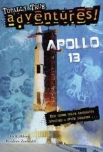 Zoehfeld, Kathleen Weidner Apollo 13 (Totally True Adventures)