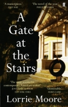 Moore, Lorrie Gate at the Stairs