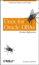 Burleson, Donald Unix for Oracle DBAs Pocket Reference