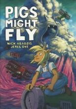 Abadzis, Nick Pigs Might Fly