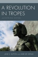 Jane S. Sutton,   Mari Lee Mifsud A Revolution in Tropes