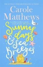 Matthews Carole, Sunny Days and Sea Breezes