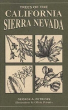 George A. Petrides Trees of the California Sierra Nevada