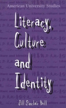 Bell, Jill Sinclair Literacy, Culture and Identity
