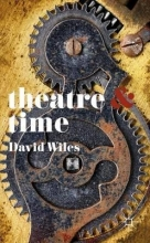 Wiles, David Theatre & Time