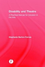 Barton-Farcas, Stephanie Disability and Theatre