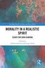 Andrew (Flinders University Australia) Gleeson,   Craig (Flinders University Australia) Taylor Morality in a Realistic Spirit