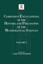 Grattan-Guiness, Ivor Companion Encyclopedia of the History and Philosophy of the Mathematical Sciences