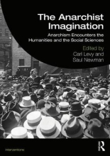 Carl Levy,   Saul Newman The Anarchist Imagination