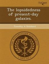Shepard, Jason M Lopsidedness of Present-Day Galaxies