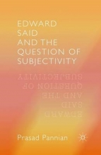 Prasad, Pannian Edward Said and the Question of Subjectivity