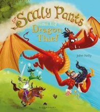 Kelly, John Sir Scaly Pants and the Dragon Thief