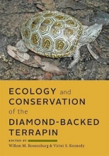 Roosenburg, Willem M. Ecology and Conservation of the Diamond-backed Terrapin