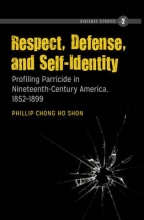 Phillip Chong Ho Shon Respect, Defense, and Self-Identity