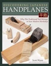 Wynn, Scott Discovering Japanese Handplanes