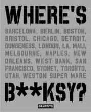 Tapies, Xavier Where`s Banksy?