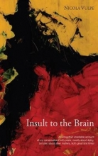 Nicola Vulpe Insult to the Brain