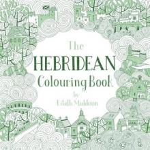 Eilidh Muldoon The Hebridean Colouring Book