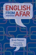 Bruce Peterson English from Afar