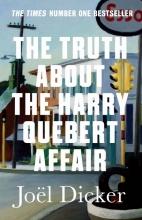 Joel,Dicker Truth about the Harry Quebert Affair