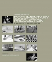 Kochberg, Searle Introduction to Documentary Production